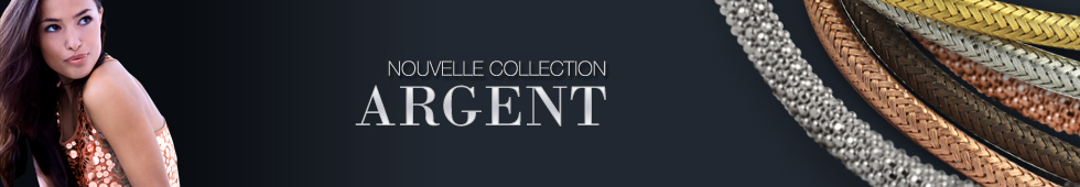 Nouvelle collection ARGENT MADILAR